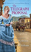 The Telegraph Proposal (A Montana Brides Romance #3)