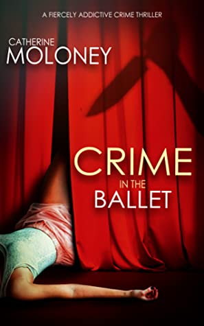 Crime In The Ballet (detective markham mystery #5)