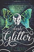 Dark Glitter (The Wild Hunt Motorcycle Club #1)