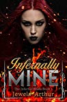 Infernally Mine (The Infernal Blade, #1)