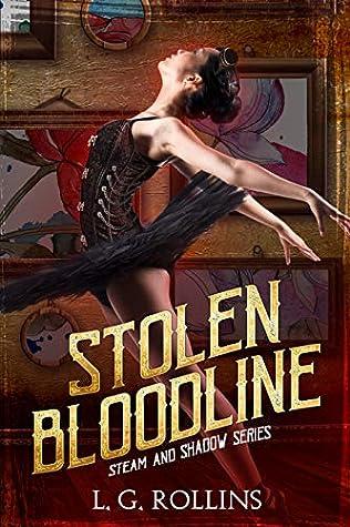 Stolen Bloodlines (Steam and Shadow #4)