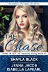 The Chase (Doms of Her Life: Heavenly Rising #2)