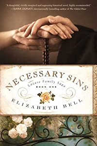 Necessary Sins (Lazare Family Saga, #1)