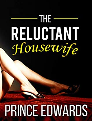 The Reluctant Housewife