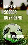 Mister Soccer Boyfriend