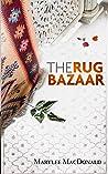 The Rug Bazaar: A Chapbook