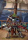Possessor of the Heart (Death Knight #2)