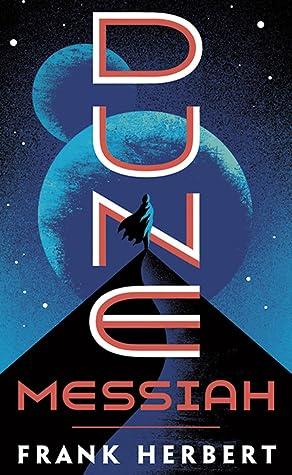 Dune Messiah (Dune Chronicles, #2) by Frank Herbert