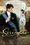 The Serenade: The Prince and the Siren (The Daughters of the Empire, #2)