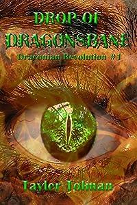 Drop of Dragonsbane (Draconian Revolution Book 1)