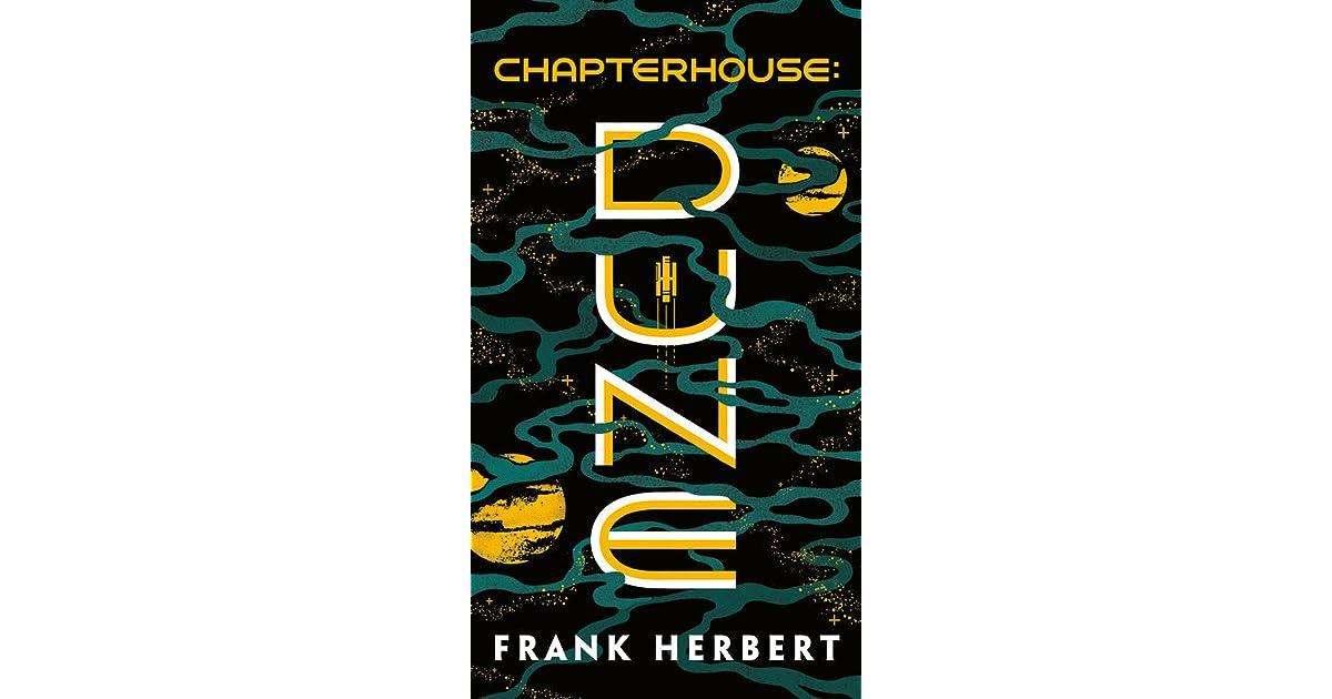 Chapterhouse: Dune (Dune Chronicles, #6) by Frank Herbert