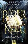 Bücherkrieg (Die Bibliothek der flüsternden Schatten, #3)