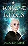 Forest of Kings (Dragon Fire Prophecy, #2)