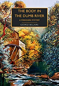 The Body in the Dumb River: A Yorkshire Mystery (Chief Inspector Littlejohn #35)