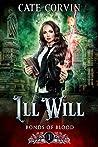 Ill Will (Bonds of Blood #1)