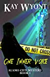 One Inner Voice (Alamo City Mystery Book 1)