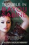 Trouble in Bayou Sabine