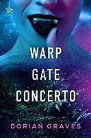 Warp Gate Concerto