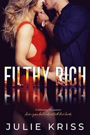 Filthy Rich by Julie Kriss
