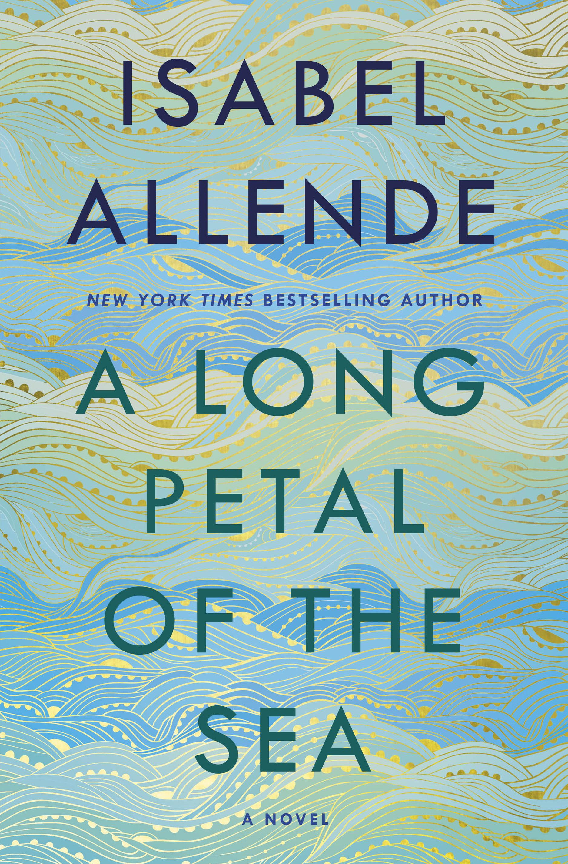 A Long Petal of the Sea - Isabel Allende