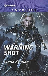 Warning Shot (Protectors at Heart, #3)