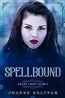 Spellbound (Pagan Light Book 2)