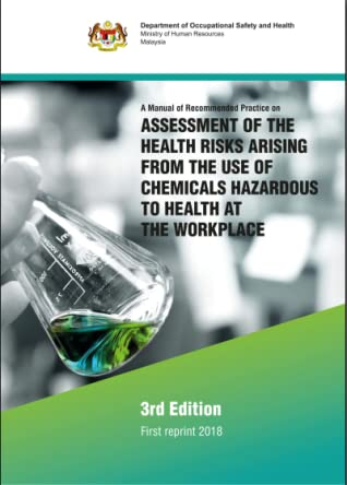 A Manual of Recommended Practice on ASSESSMENT OF THE HEALTH RISKS ARISING FROM THE USE OF CHEMICALS HAZARDOUS TO HEALTH AT THE WORKPLACE