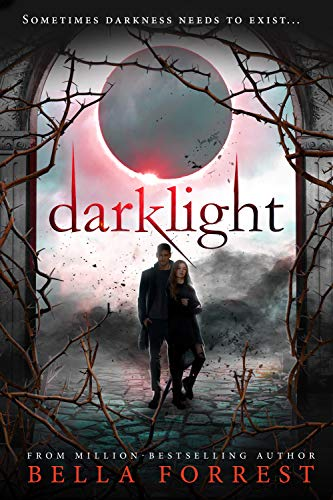 darklight bella forrest paperback barnes noble