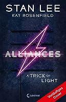 Stan Lee's Alliances - A Trick of Light: Das Vermächtnis des Marvel-Masterminds