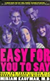 Easy for You to Say: Q and as for Teens Living with Chronic Illness or Disabilities