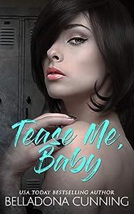 Tease Me, Baby (Silver Creek High #2)