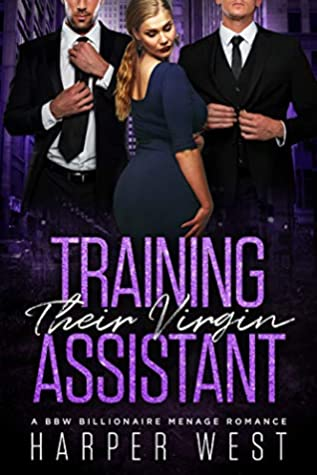Training Their Virgin Assistant by Harper West