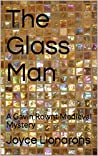 The Glass Man (Gavin Rownt Medieval Mystery #2)