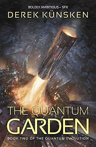 The Quantum Garden by Derek Künsken