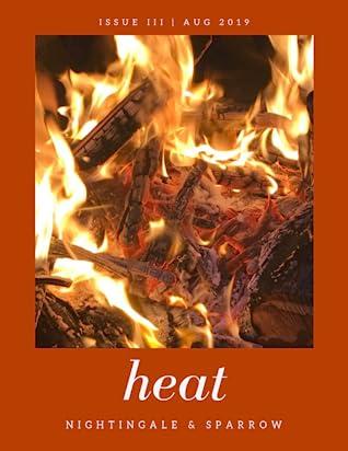 heat (Nightingale & Sparrow, issue no. III)