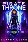 Pirate Throne (Telepathic Space Pirates #3)