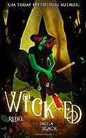 Wicked Rebel (Wicked Origins)