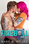 Fireball (Cheap Thrills, #1)