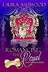 Romancing the Royal (The Celebrity Corgi Romances Book 3)