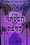 The Haven of Rest (Tales of the East Book 4)