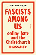 Fascists Among Us: Online Hate and the Christchurch Massacre