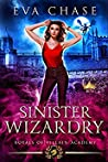 Sinister Wizardry (Royals of Villain Academy #3)