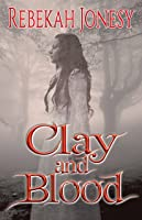 Clay and Blood: Mab's Doll book 2