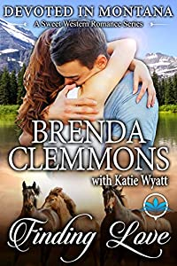 Finding Love (Devoted In Montana A Sweet Western Romance Series Book 1)