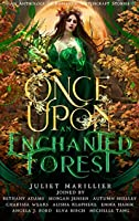 Once Upon an Enchanted Forest: An Anthology of Romantic Witchcraft Stories