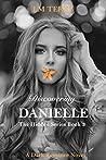 Discovering Danielle (Hidden #3)