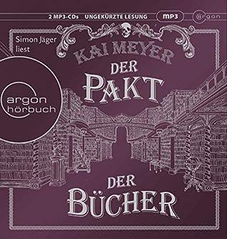 Der Pakt der Bücher by Kai Meyer