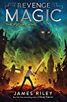 The Future King (The Revenge of Magic, #3)