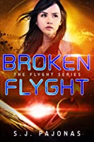 Broken Flyght (The Flyght Series #2)