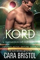 Kord (Dakonian Alien Mail Order Brides, #5)